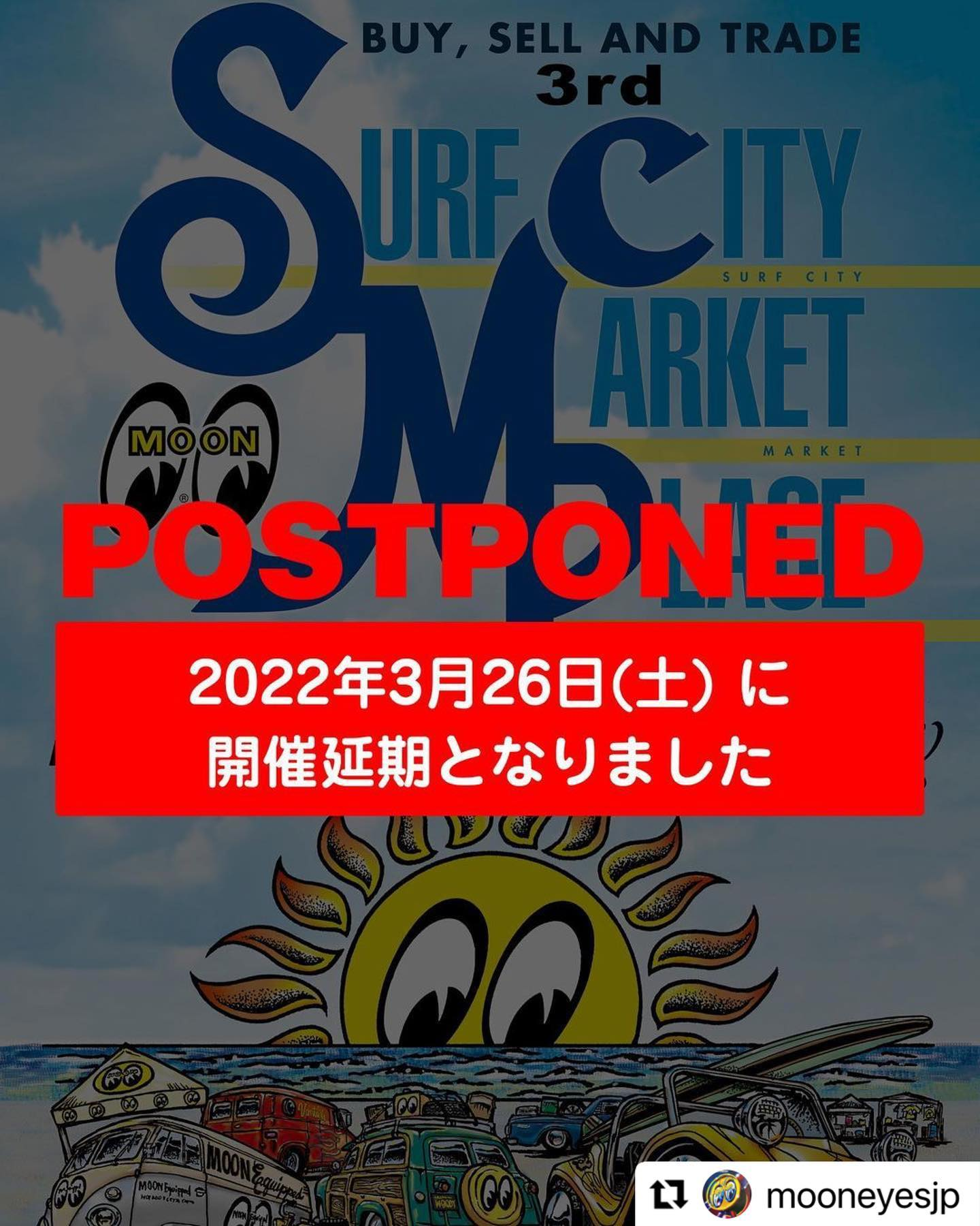 千葉での開催楽しみでしたが残念です#Repost @mooneyesjp with @make_repost・・・.【POSTPONED / 開催延期】Buy, Sell and Trade 3rd Surf City Market Place by the Sea------------------【開催延期のお知らせ】10月3日(日) にハーバーシティ蘇我にて予定しておりました、Buy, Sell and Trade 3rd Surf City Market Place by the Sea は、緊急事態宣言の発令延長、新型コロナウイルス感染拡大防止の観点から2022年3月26日(土)に開催延期と致します。ご参加、ご来場をご検討いただいていた皆様には、直前でのご連絡となりました事を深くお詫び申し上げます。誠に申し訳ございません。既にエントリー頂いた皆様には、順次ご連絡をさせて頂き、次回開催分へのエントリーフィーのスライドまたは返金ご希望の方は、申し訳ございませんが事務手数料 ¥1,000を差し引いた金額をご返金させて頂きます。お客様へのご連絡は、順次進めてまいりますので、多少お時間がかかる可能性があります事をご了承ください。ご迷惑をお掛けいたしますが、何卒ご理解のほどよろしくお願い申し上げます。何かご不明点がある場合は、ご連絡ください。------------------POSTPONED to Saturday, March 26th, 2022The Buy, Sell and Trade 3rd Surf City Market Place that was scheduled on Sunday, October 3rd is postponed due to the extension of the state of emergency by the government.We deeply apologize for the late notice, for all of the people who were looking forward to the event.We are hoping to meet everyone in next year's Buy, Sell and Trade 3rd Surf City Market Place. And we will be preparing to make it to an event that everyone can enjoy.Thank you for your understanding and cooperation.#moon #mooneyes #mooneyesevent #scmp2021 #surfcitymarketplace #scmp #swapmeet #harborcitysoga #ムーンアイズ #ムーンアイズイベント #スワップミート #ハーバーシティ蘇我 #開催延期